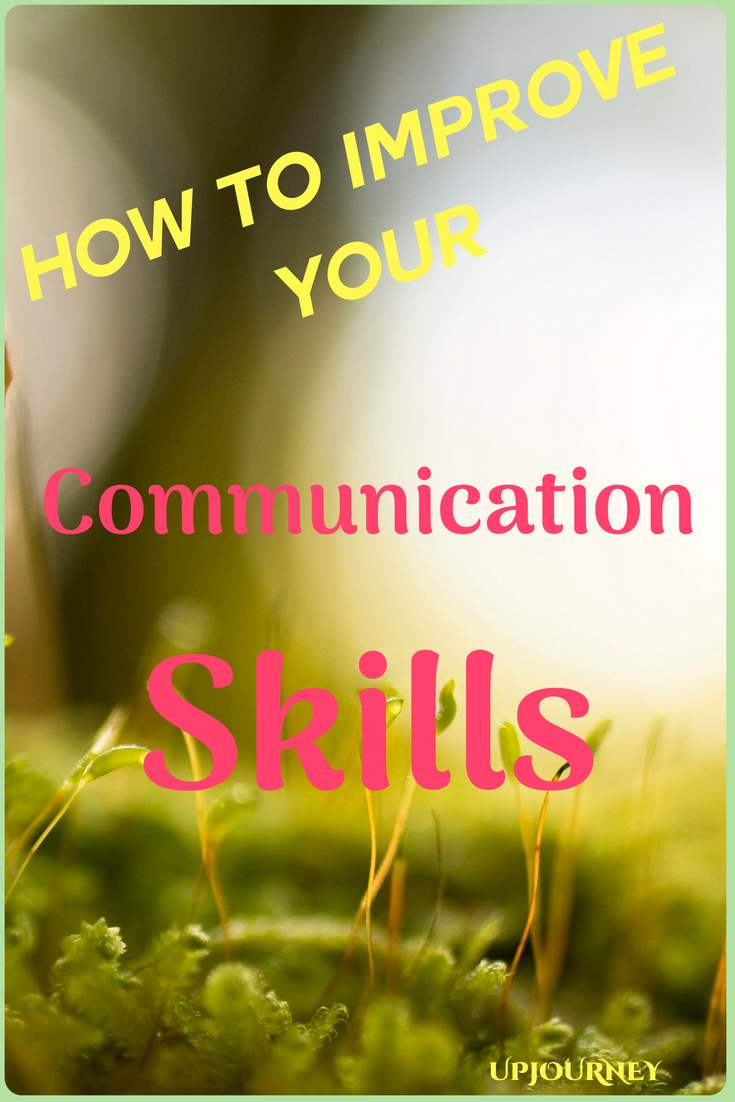 """Develop effective communication skills. You know how effective or positive your communication skills are by the feedback and the response you are getting. I want to point out to you that there is no such thing as """"lack of communication"""" because people are communicating something all the time willingly or not."""