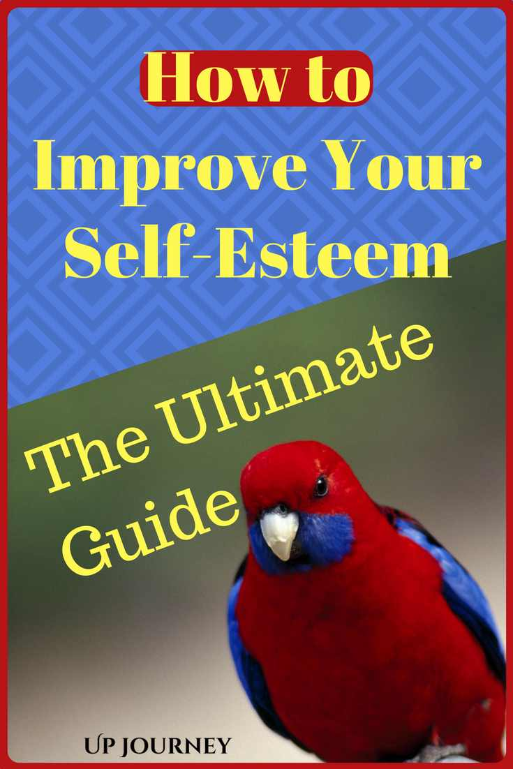 How to improve your self esteem - the ultimate guide. What is self esteem?