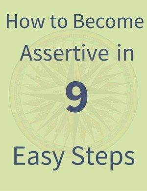 How to Become Assertive