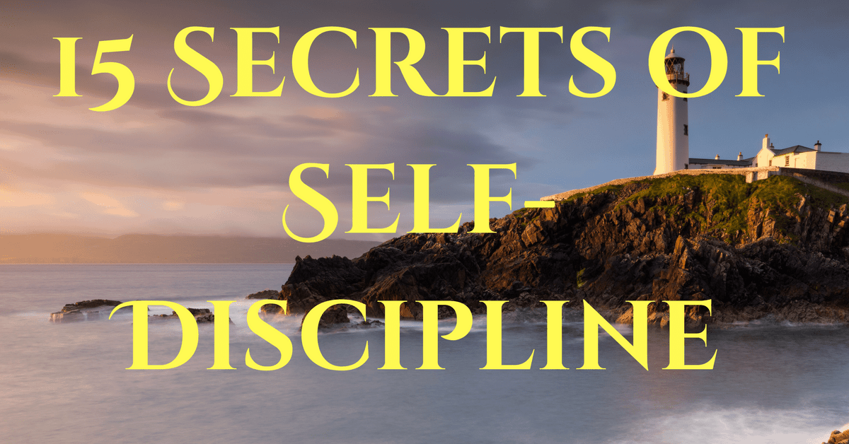 15 secrets of self-discipline