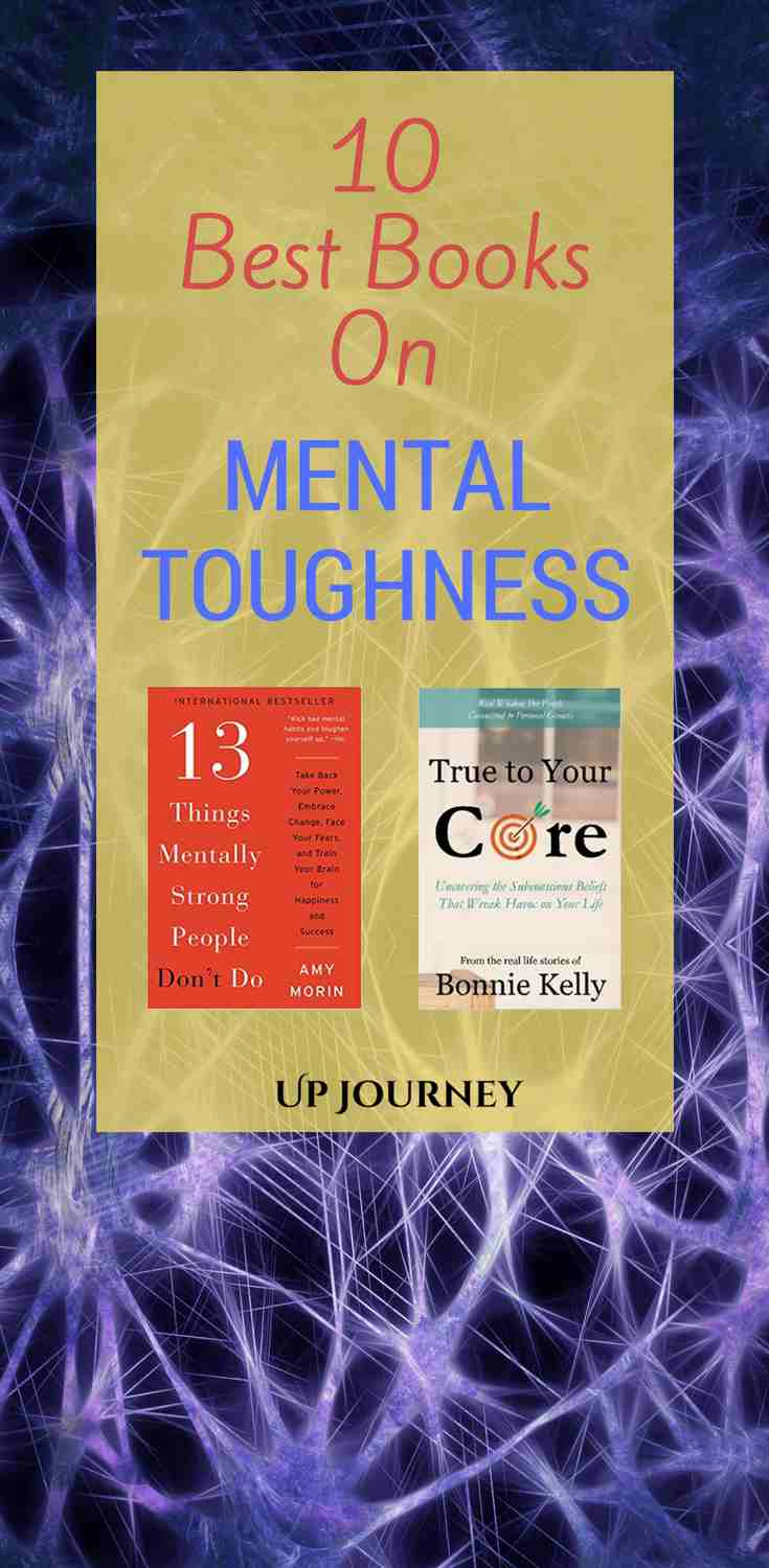 Building your mental toughness is preparing you for life, for the good moments and the less happy ones. Your journey to improve your mental strength is not always easy. For that reason, here you have ten inspiring books that can help you.