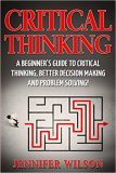 Critical Thinking Beginners Guide