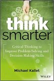Think Smarter Critical Thinking