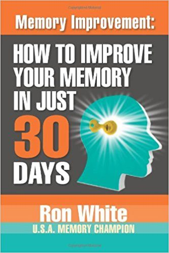 How to Improve Your Memory in Just 30 Days