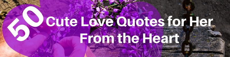 Cute Love Quotes For Her From the Heart Cover