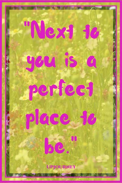 Next to you is a perfect place to be. #quotes #cute #love #heart #relationship