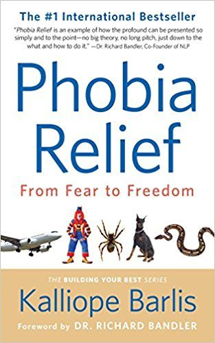 Phobia Relief - from Fear to Freedom