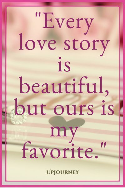 Every love story is beautiful, but ours is my favorite. #quotes #engagement #love #relationship #engaged