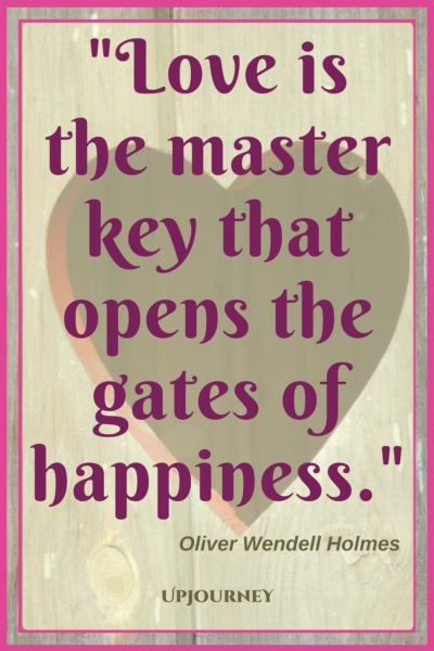 Love is the master key that opens the gates of happiness. - Oliver Wendell Holmes #quotes #engagement #love #relationship #engaged