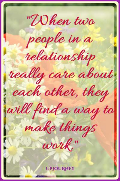 When two people in a relationship really care about each other, they will find a way to make things work. #quotes #cute #happy #couple #romance #relationship