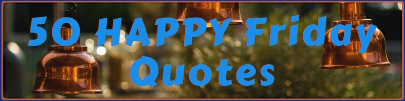 Happy Friday Quotes Cover