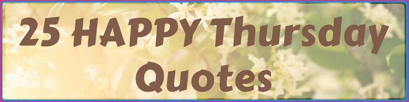Happy Thursday Quotes Cover