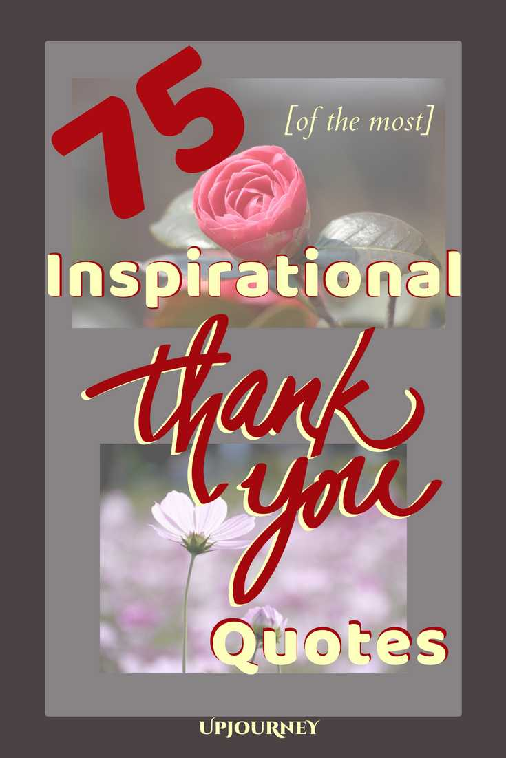 75 MOST Inspirational Thank You Quotes - UpJourney