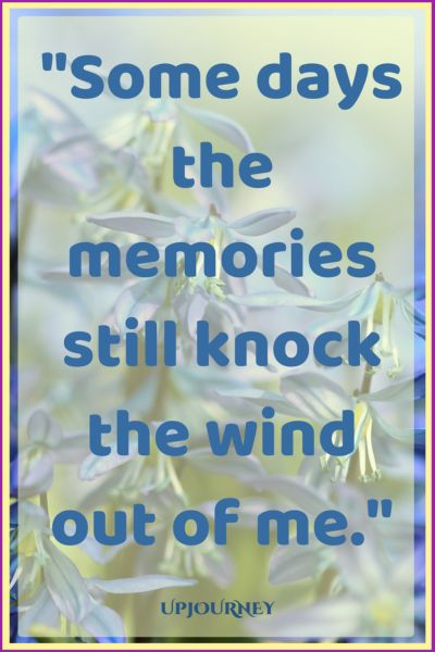 Some days the memories still knock the wind out of me. #quotes #relationship #love #missingyou