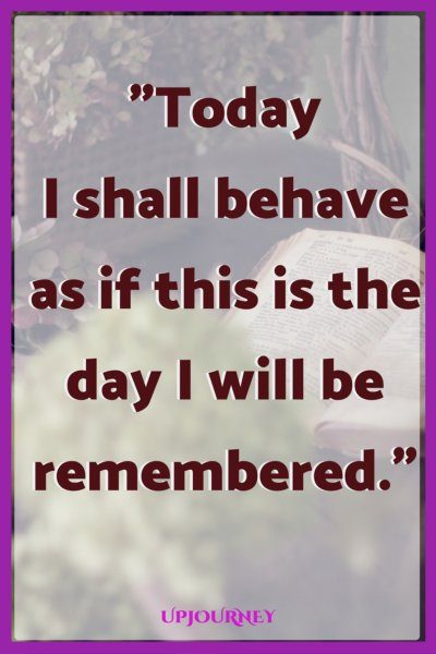 Today I shall behave as if this is the day I will be remembered. #quotes #DrSeuss #books #author #storytelling