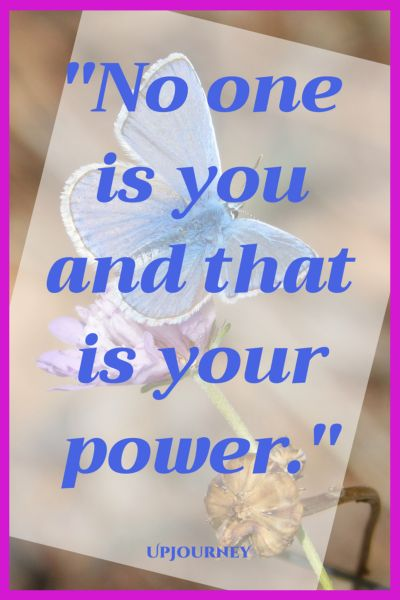 No one is you and that is your power. #quotes #selflove #authentic