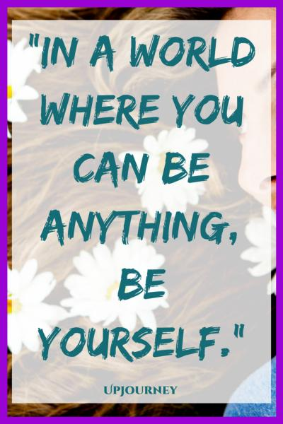 In a world where you can be anything, be yourself. #quotes #selflove #authentic