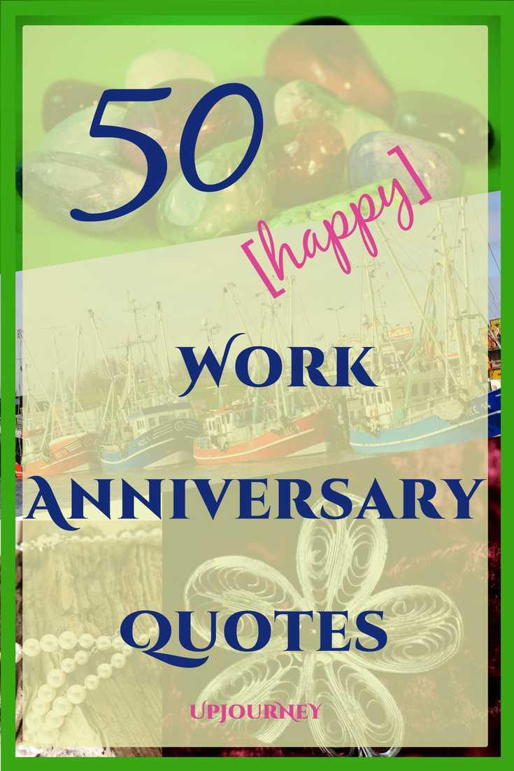 Work Anniversary Quotes