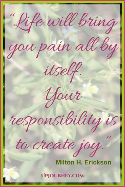 Life will bring you pain all by itself. Your responsibility is to create joy. #quotes #books #toread #bookworm #hypnosis