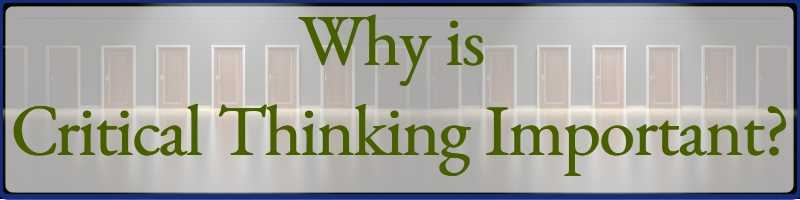 Why Is Critical Thinking Important Cover