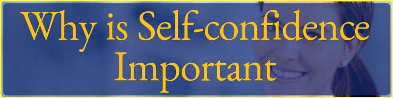 Why Is Self Confidence Important Cover (1)