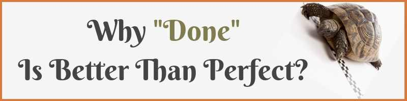 Done Is Better Than Perfect Cover