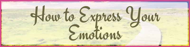 How To Express Your Emotions Cover
