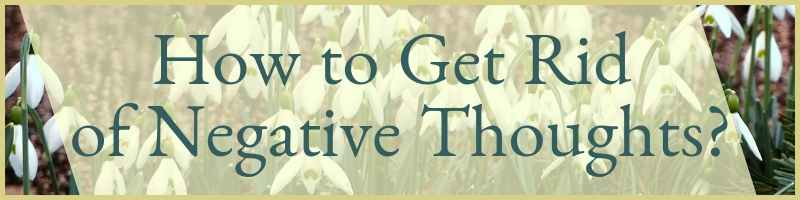 How To Get Rid Of Negative Thoughts Cover