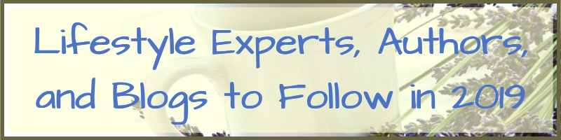 Lifestyle Experts Authors And Blogs To Follow In 2019 Cover