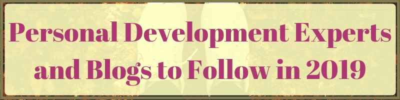 Personal Development Experts, Authors, and Blogs To Follow In 2019 Cover