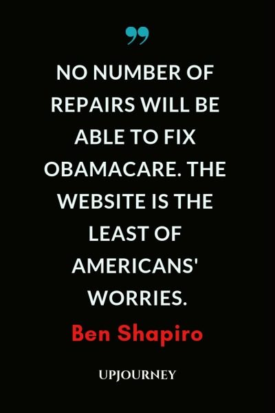 No number of repairs will be able to fix Obamacare. The website is the least of Americans' worries - Ben Shapiro. #quotes #obama #obamacare