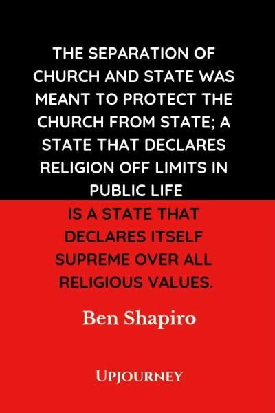 The separation of church and state was meant to protect the church from state; a state that declares religion off limits in public life is a state that declares itself supreme over all religious values - Ben Shapiro. #quotes #separation #church #state