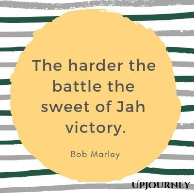 The harder the battle, the sweet of Jah victory - Bob Marley. #quotes #god #battle #victory