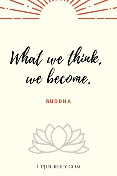 What we think, we become - Buddha. #quotes #motivational
