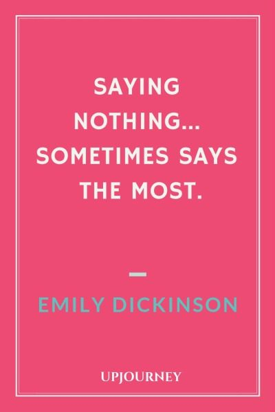 Saying nothing... sometimes says the most. #quotes #saying #nothing