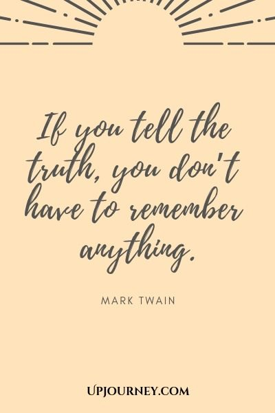 If you tell the truth, you don't have to remember anything - Mark Twain. #quote #truth