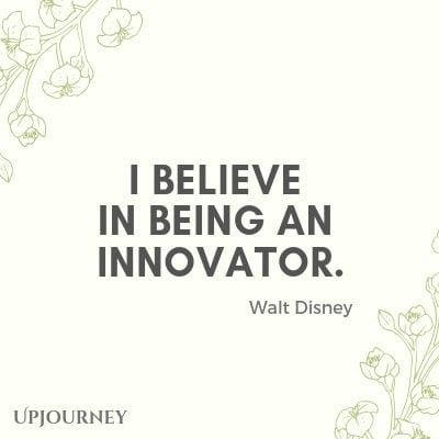 I believe in being an innovator - Walt Disney. #quotes #believe #innovator