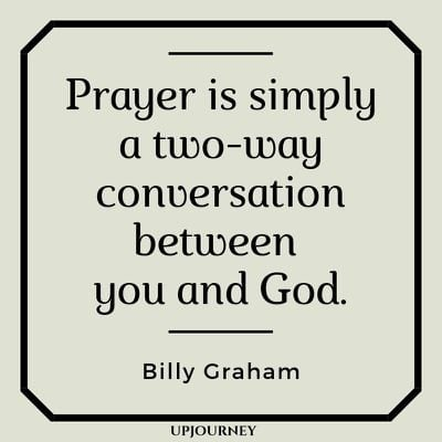 Prayer is simply a two-way conversation between you and God - Billy Graham. #quotes #prayer #worship #coversation