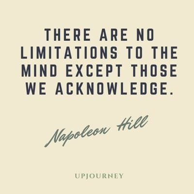 There are no limitations to the mind except those we acknowledge - Napoleon Hill. #quotes #thoughts #imagination #acknowledge