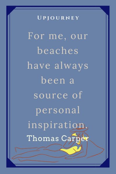 """For me, our beaches have always been a source of personal inspiration."" — Thomas Carper #beach #quotes #inspiration"