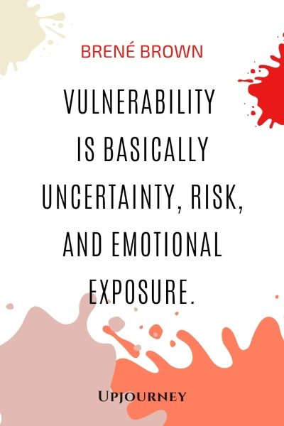 Vulnerability is basically uncertainty, risk, and emotional exposure. - Brené Brown #quotes #vulnerability