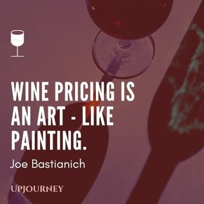 Wine pricing is an art - like painting. - Joe Bastianich #wine #quotes #art #like #painting