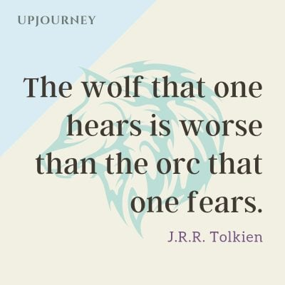 """The wolf that one hears is worse than the orc that one fears."" — J.R.R. Tolkien #wolf #quotes"