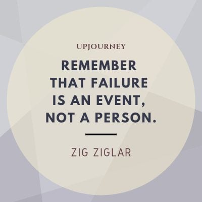 Remember that failure is an event, not a person - Zig Ziglar. #quotes #success #goals #failure