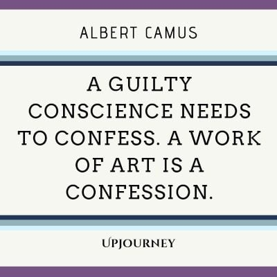 """A guilty conscience needs to confess. A work of art is a confession."" #albertcamus #quotes #art"