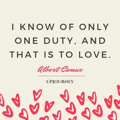 """I know of only one duty, and that is to love."" #albertcamus #quotes #love"