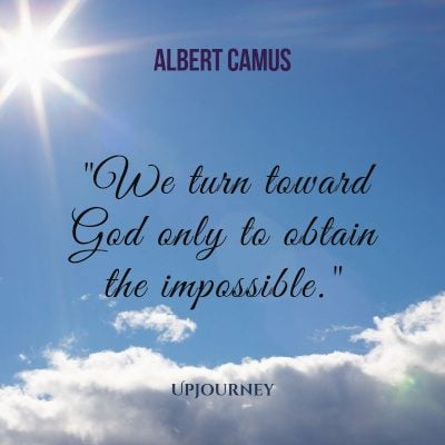 """We turn toward God only to obtain the impossible."" #albertcamus #quotes #god"