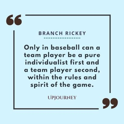 """Only in baseball can a team player be a pure individualist first and a team player second, within the rules and spirit of the game."" — Branch Rickey #baseball #quotes #game #rules"