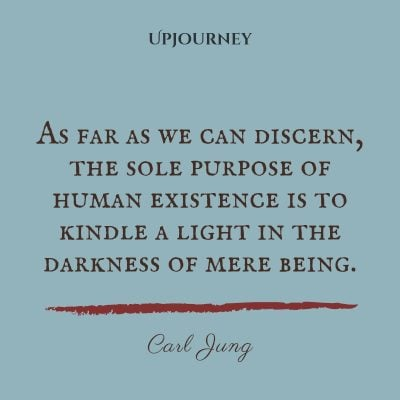 """As far as we can discern, the sole purpose of human existence is to kindle a light in the darkness of mere being."" — Carl Jung #dark #quotes #darkness #light"