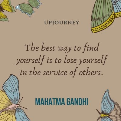 """The best way to find yourself is to lose yourself in the service of others."" #mahatmagandhi #quotes #findyourself"